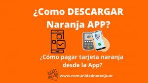 como descargar la app de tarjeta naranja